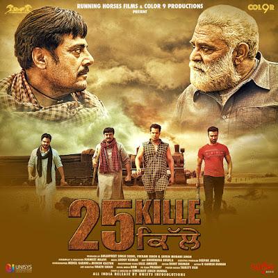 25%2BKille%2B2016%2BPunjabi%2B720p%2BWEB%2BHDRip%2B1GB%2BESub - 25 Kille 2016 Punjabi Movie Download Free