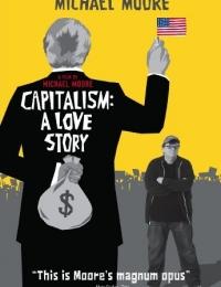 Capitalism: A Love Story | Bmovies