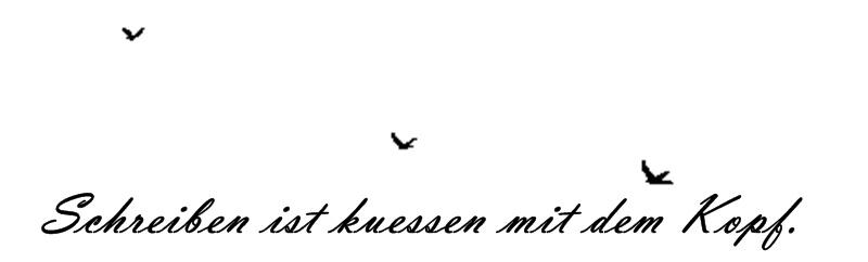 schreiben ist wie küssen