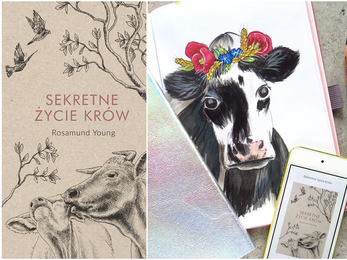 """""""Sekretne życie krów"""" – czego się dowiedziałam o krowach z książki Rosamundy Young?"""
