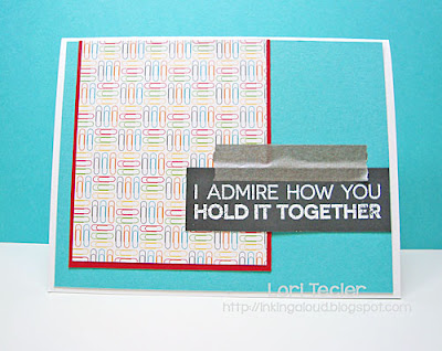 I Admire How You Hold it Together card-designed by Lori Tecler/Inking Aloud-stamps from My Favorite Things
