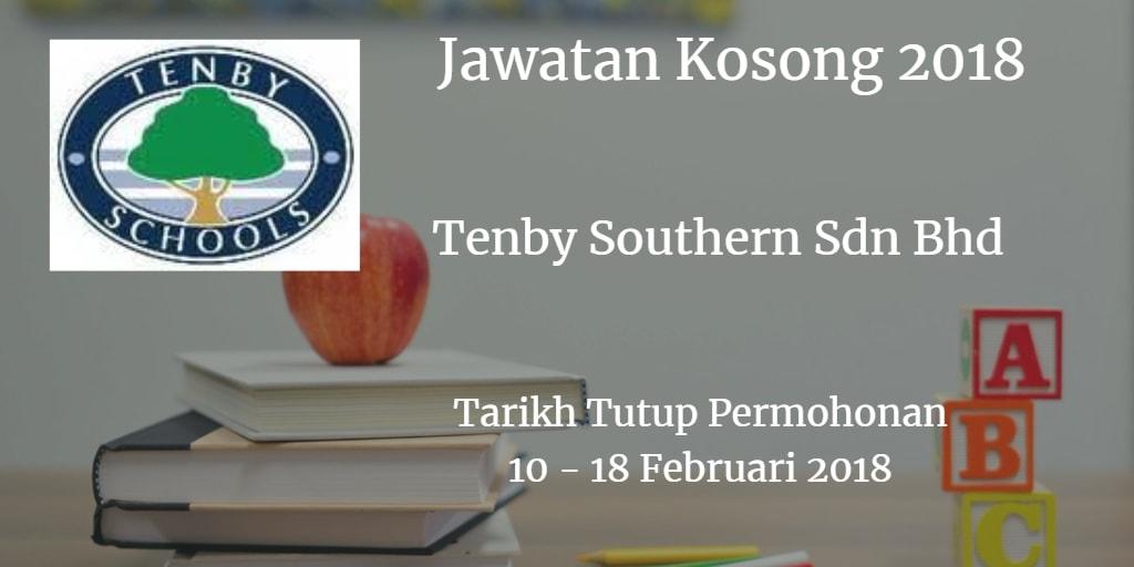 Jawatan Kosong Tenby Southern Sdn Bhd  10 - 18 Februari 2018
