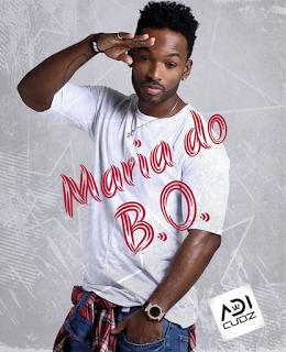 Dj-Dias-Rodrigues-ft-Adi-Cudz-Maria-do-BO