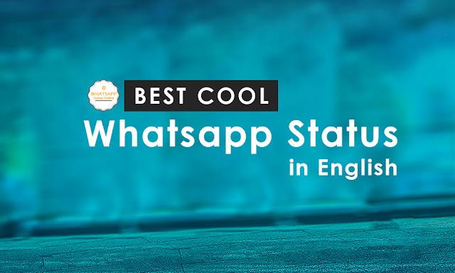 Best Cool Whatsapp Status in English | whatsapp status online | Whatsapp Status