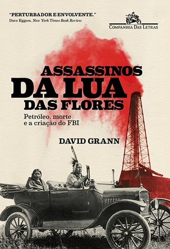 Assassinos da lua das flores - David Grann