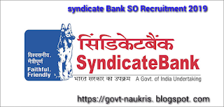 Syndicate Bank Recruitment 2019 Apply Online for 129 SO Post
