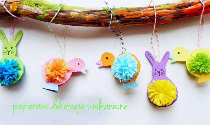 Wielkanoc Papierowe Dekoracje Weekendownik