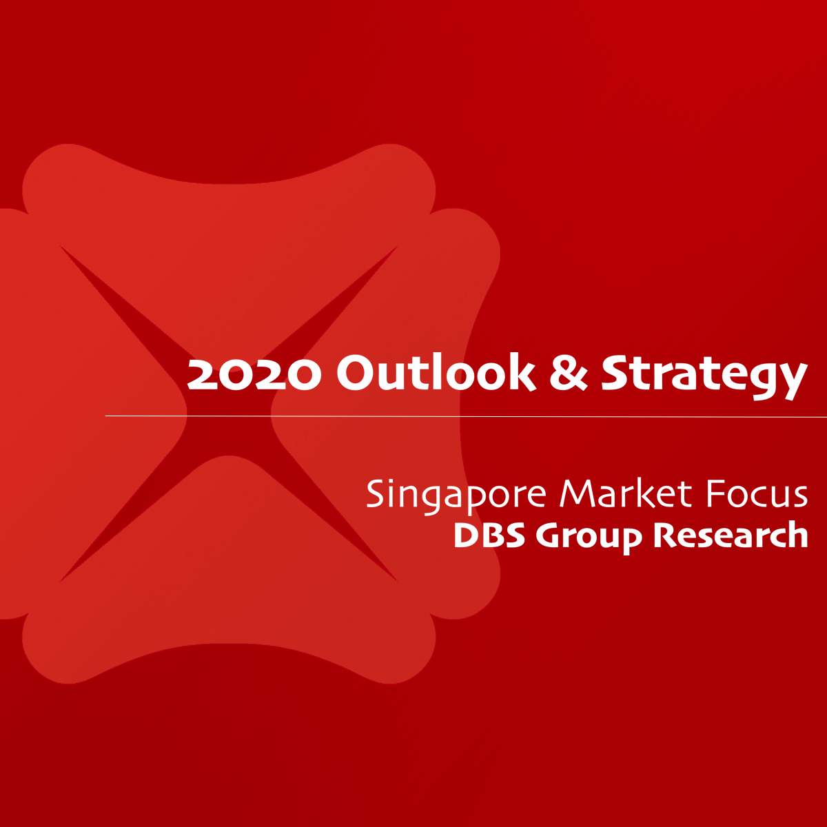 2020 Outlook & Strategy - DBS Research | SGinvestors.io