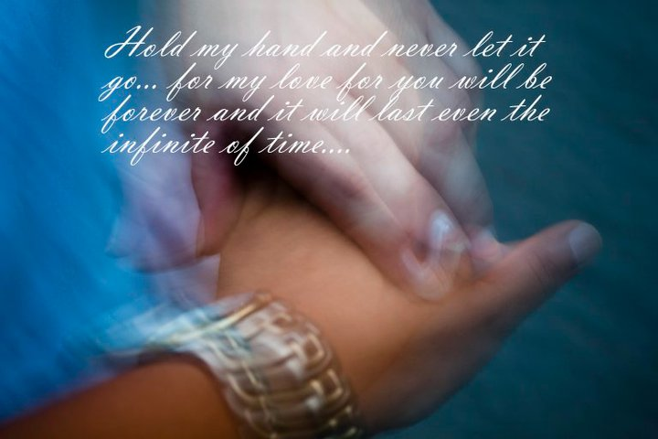 Hold My Hand Tight Love Quotes