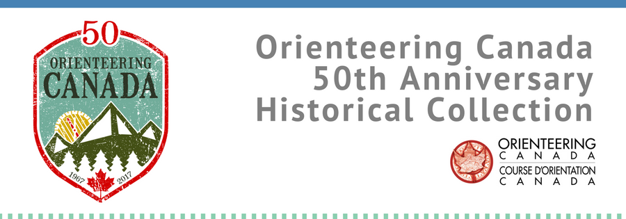Orienteering Canada 50th Anniversary Historical Collection