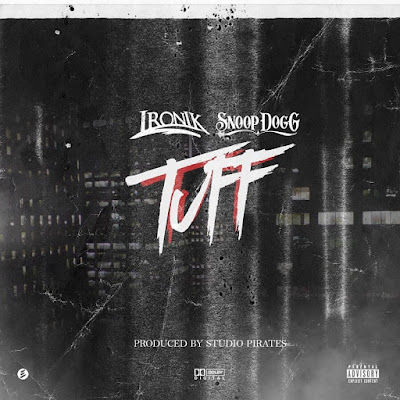 Ironik Drops New Single 'Tuff' ft. Snoop Dogg