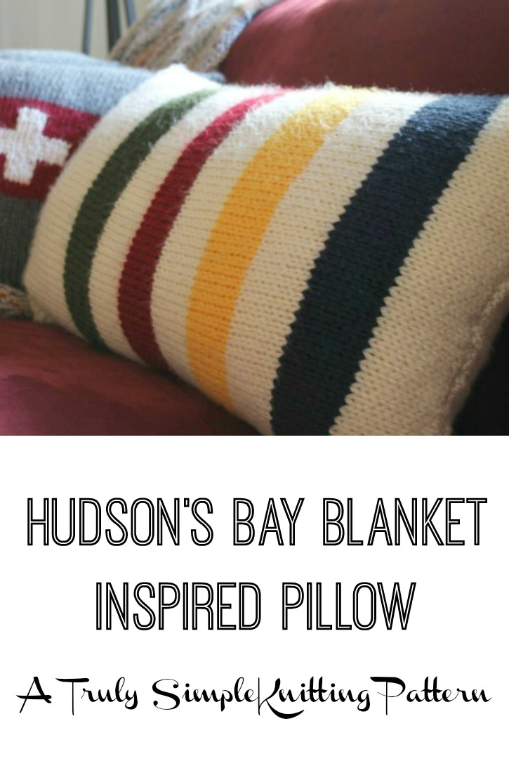 Hudsons bay blanket inspired pillows a simple knitting pattern this pillow is magical it can even make this lumpy old lazy boy look good bankloansurffo Image collections