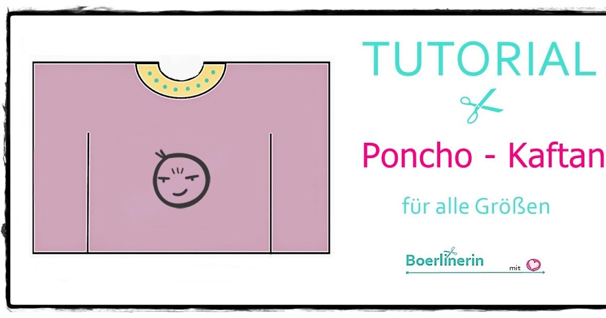 Boerlinerin: NEU! Freebook Poncho/Kaftan für alle Größen als PDF ...