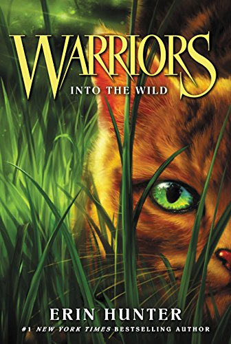 Warriors: Into the Wild, by Erin Hunter