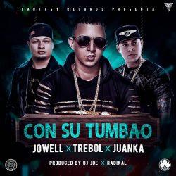 Trebol Clan ft Jowell ft Juanka El Problematik - Con Su Tumbao
