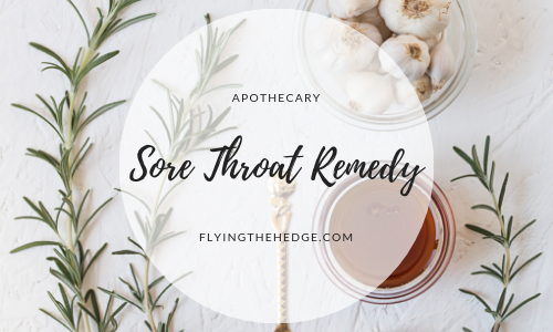 Apothecary: Sore Throat Remedy