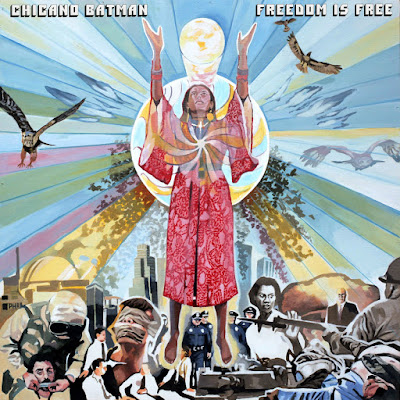 Chicano Batman – Freedom is Free