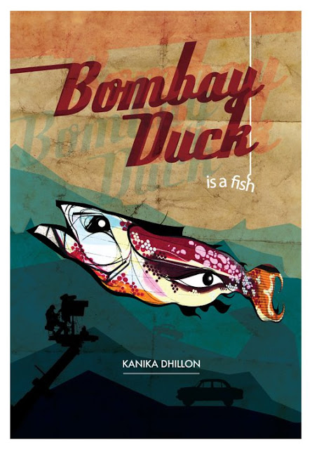 Bombay Duck Is A Fish Kanika Dhillon