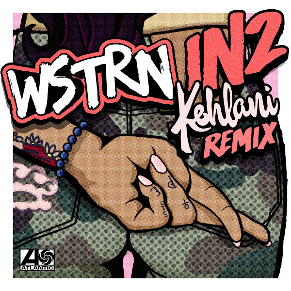 WSTRN - In2 (Remix) [feat. Kehlani] - Single Cover