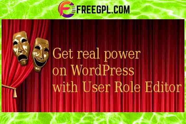 User Role Editor Pro WordPress Plugin Free Download