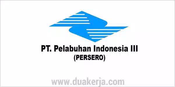 Lowongan Kerja BUMN PT Pelindo III untuk SMA D3 Tahun 2019