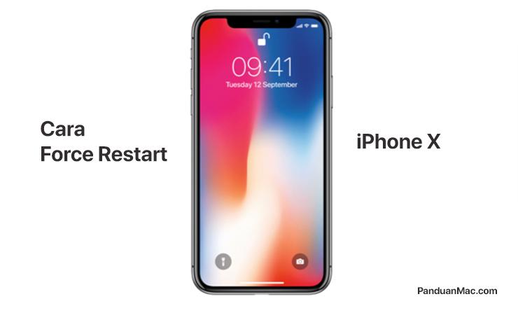 Cara Force Restart iPhone X yang Benar