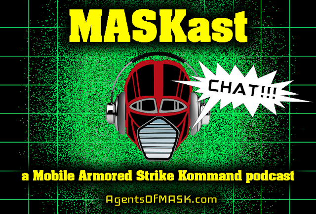 MASKast Chat 1: M.A.S.K. Toy and Movie Rumors