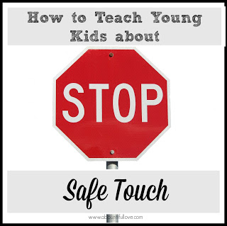 How to teach kids about safe touch.