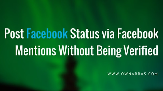 Update Facebook Status Via Facebook Mentions Without A Verified Profile