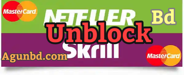 [Update] বাংলাদেশে ব্লক হওয়া Skrill NETELLER আনব্লক করুন সহজেই ৷