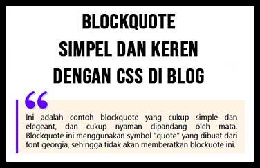 Membuat Blockquote Simpel dan Keren Dengan CSS di Blog