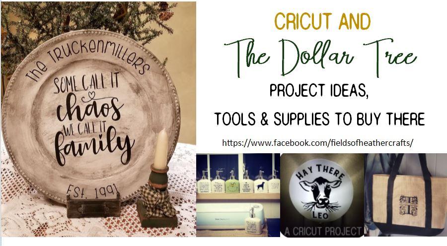 Fields Of Heather: Cricut & The Dollar Tree
