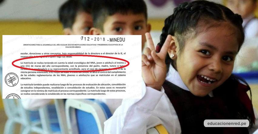MINEDU: Matrícula escolar 2019 se realiza teniendo en cuenta la edad cronológica del estudiante al 31 de Marzo - www.minedu.gob.pe