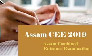 Assam CEE 2019 Application form ,  CEE Application form 2019