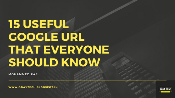 15 USEFUL GOOGLE URL