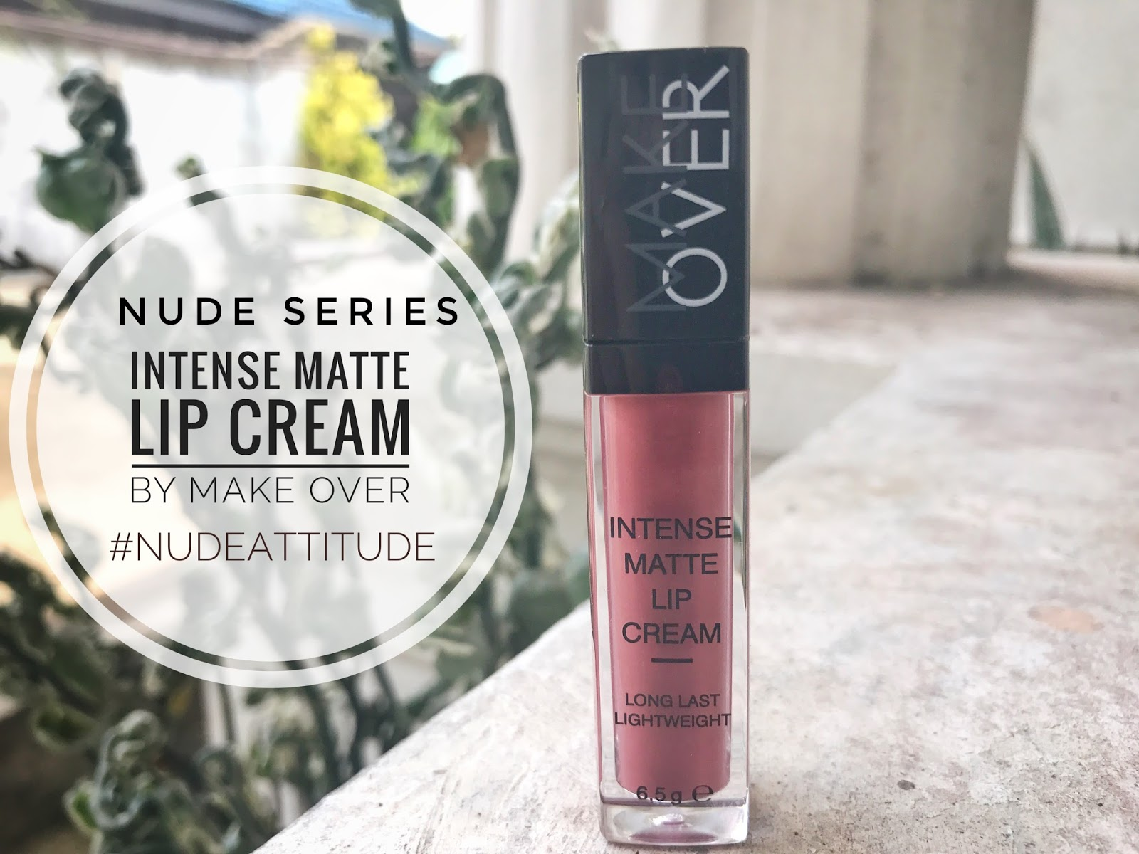 Beauty Haul Ica Review Nude Edition Make Over Intense Matte Lip Lips Cream Judge My Nudeattitude