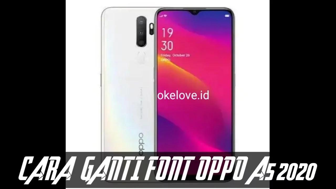 Cara Ganti Font OPPO A5 2020