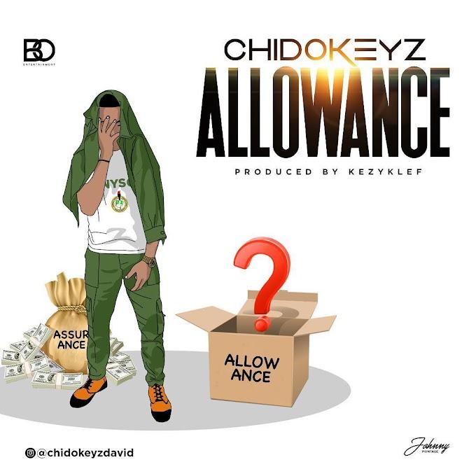 "Chidokeyz – ""Allowance"" + ""Cinderella"" [Music]"