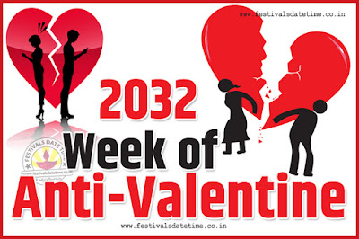 2032 Anti-Valentine Week List, 2032 Slap Day, Kick Day, Breakup Day Date Calendar