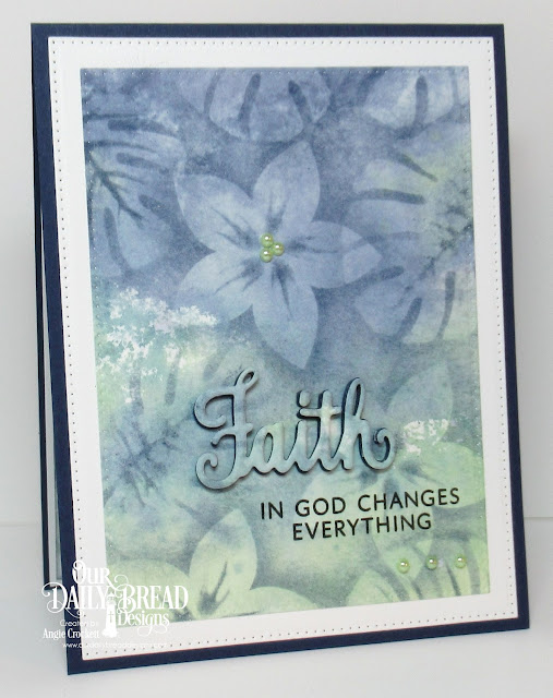 ODBD Walk By Faith Stamp/Die Duos, ODBD Custom Frangipani Dies, ODBD Custom Tropical Leaves Dies, ODBD Custom Pierced Rectangles Dies, Card Designer Angie Crockett