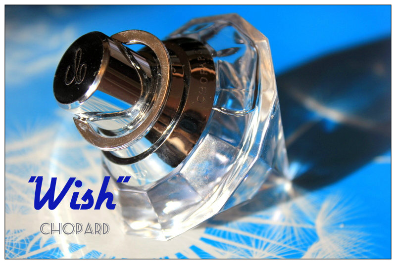 "Review: Eau de Parfum  ""Wish"" Chopard."