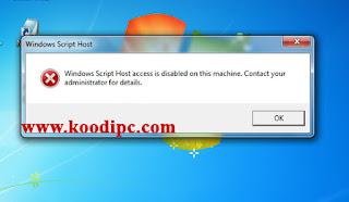 Cara Mengatasi Windows Script Host Access Windows 7