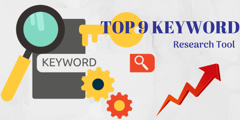 Top 9 Keyword Research Tools For Seo Best Keyword Research Tools