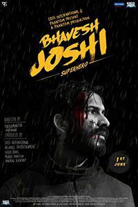 Bhavesh Joshi Superhero (2018) (Hindi) 720p-1080p