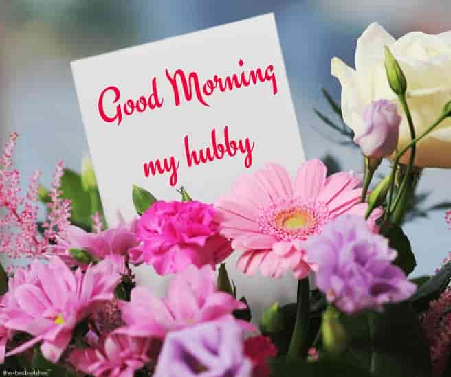 good morning my hubby card with bouquet