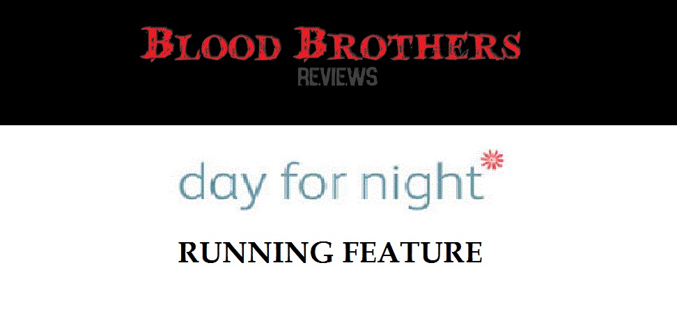 Blood Brothers: Day for Night