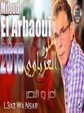 Miloud El Arbaoui-L3az Ou Nsar 2018