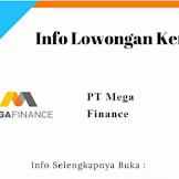 Informasi Loker PT Mega Finance CariLoker