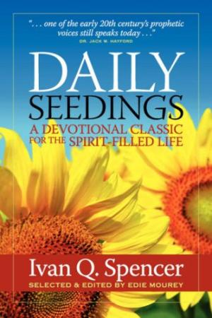 Daily Devotional by Ivan Q. Spencer