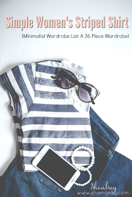 Simple Women's Striped Shirt (Minimalist Wardrobe List: A 36 Piece Wardrobe)